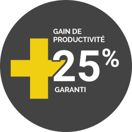 Gain de productivité +25% garantie
